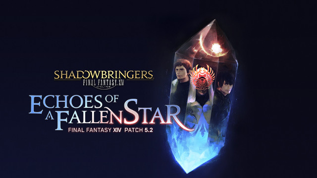 Final fantasy XIV PAtch 5.2 echoes of a Fallen Star FFXIV Patch 5.2