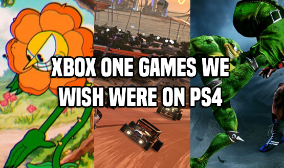 Xbox One Games We Wish Were on PS4