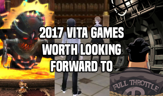 2017 Vita Games to Look Forward To