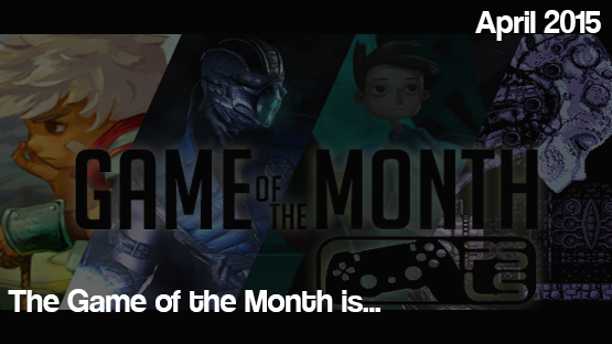 The April 2015 Game of the Month is...