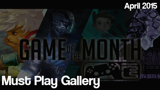 April 2015 Must-Play Gallery