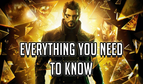 Deus Ex: Mankind Divided - Everything You Need to Know