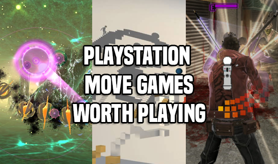 PlayStation Move Games That Are Actually Worth Playing