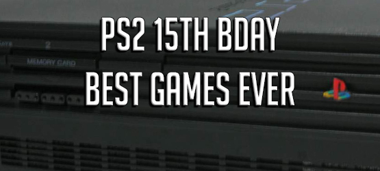 PS2 15th BDay - Best Games Ever